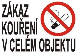 Bezpečnostní tabulka - Zákaz kouření v celém objektu