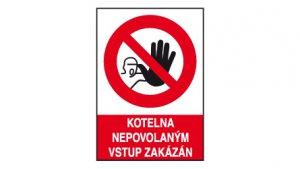 Kotelna nepovolaným vstup zakázán