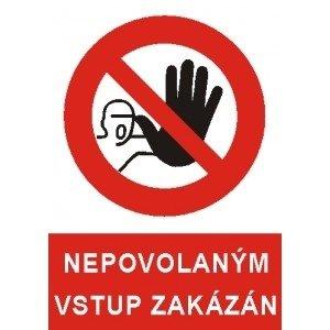 Bezpečnostní tabulka - Nepovolaným vstup zakázán