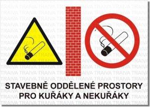 Stavebně oddělené prostory pro kuřáky a nekuřáky